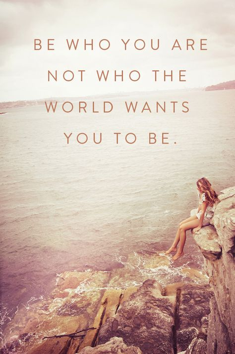 Who the World Wants you to be